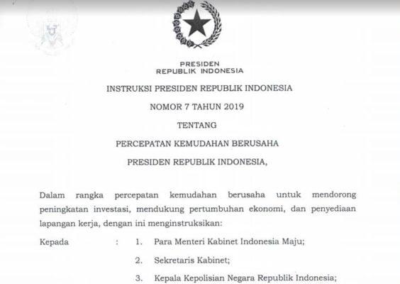 Presiden Joko Widodo telah menandatangani Inpres No. 7/2019 Tentang Percepatan Kemudahan Berusaha 113
