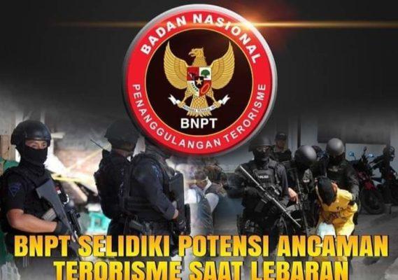 BNPT Selidiki Potensi Ancaman Terorisme Saat Lebaran 101