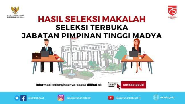 14 Nama Lulus Ujian Makalah Seleksi JPT Madya Sekretariat Kabinet 113