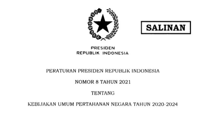 Presiden Jokowi Teken Perpres 8/2021 tentang Kebijakan Umum Pertahanan Negara Tahun 2020-2024 113