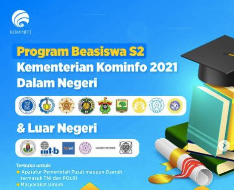 Kominfo Buka Pendaftaran Program Beasiswa S2 Dalam dan Luar Negeri Tahun 2021 113