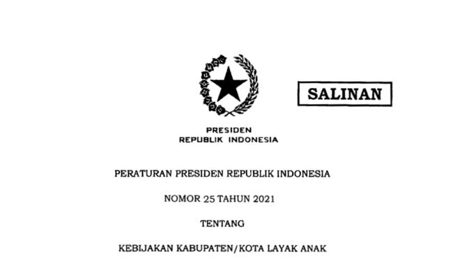 Presiden Jokowi Terbitkan Perpres 25/2021 tentang Kebijakan Kabupaten/Kota Layak Anak 113