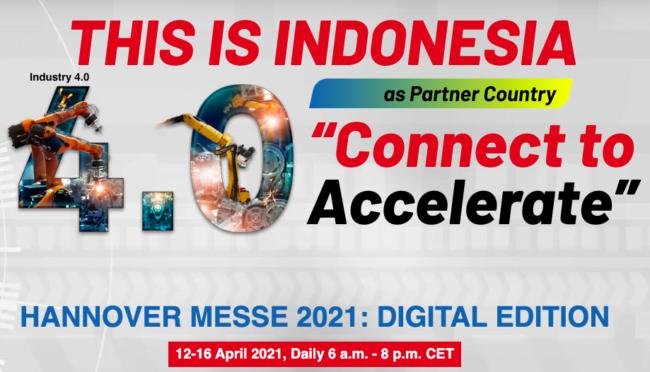 Menperin: Hannover Messe 2021 Momentum Indonesia Tunjukkan Kemampuan Menuju Industri 4.0 113