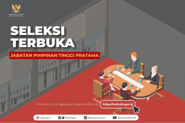 Empat Belas Peserta Lulus Seleksi Administrasi Jabatan Pimpinan Tinggi Pratama Sekretariat Kabinet 113