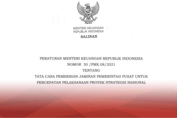 Menkeu Terbitkan Aturan untuk Jamin Pelaksanaan Proyek Strategis Nasional 113